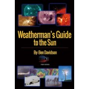 Weatherman's Guide to the Sun: First Edition, Paperback