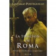 La Traicion De Roma - Posteguillo Santiago