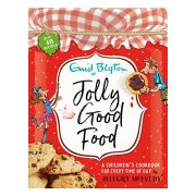 Jolly Good Food - A children's cookbook inspired by the stories of Enid Blyton (Blyton Enid)(Cartonat) (9781444929805)
