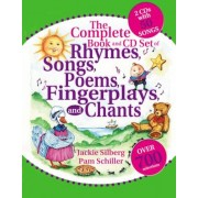 The Complete Book of Rhymes, Songs, Poems, Fingerplays and Chants: Over 700 Selections [With 2 CD's with 50 Songs], Paperback