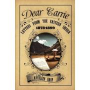 Dear Carrie: Letters from the Eastern Sierra 1878-1899, Paperback