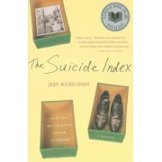 The Suicide Index: Putting My Father's Death in Order, Paperback