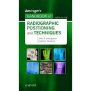 Bontrager's Handbook of Radiographic Positioning and Techniques (Lampignano John)(Spiral bound) (9780323485258)