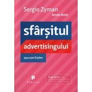 Sfarsitul advertisingului asa cum il stim/Sergio Zyman, Armin Brott