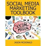 Social Media: 2018 Marketing Tools for Facebook, Twitter, Linkedin, Youtube, Instagram & Beyond, Paperback/Jason McDonald Ph. D.