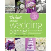 The Knot Ultimate Wedding Planner [Revised Edition]: Worksheets, Checklists, Etiquette, Timelines, and Answers to Frequently Asked Questions, Paperback