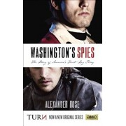 Washington's Spies: The Story of America's First Spy Ring, Paperback/Alexander Rose