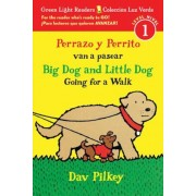 Perrazo y Perrito Van A Pasear/Big Dog And Little Dog Going For A Walk, Paperback