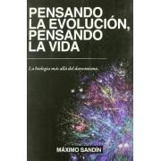Sandín Domínguez, Máximo Pensando la evolución, pensando la vida