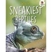 World's Sneakiest Reptiles/Tom Jackson
