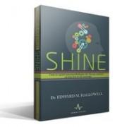 SHINE Cum te ajuta neuropsihologia sa-i faci pe oameni sa dea tot ce e mai bun