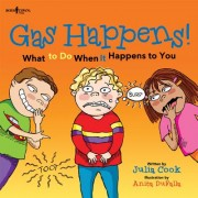 Gas Happens!: What to Do When It Happens to You