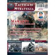 Revista Tactica si Strategie. Nr 5 Marasti. Ofensiva pentru Romania Mare/***