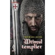 Ultimul templier - Michael Jecks
