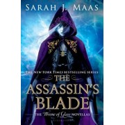 The Assassin's Blade: The Throne of Glass Novellas, Paperback/Sarah J. Maas