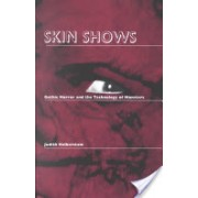Skin Shows - Gothic Horror and the Technology of Monsters (Halberstam Judith)(Paperback) (9780822316633)