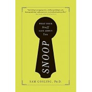 Snoop: What Your Stuff Says about You, Paperback/Sam Gosling