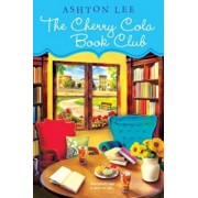 The Cherry Cola Book Club, Paperback/Ashton Lee