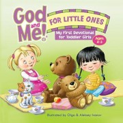 God and Me for Little Ones: My First Devotional for Toddler Girls, Hardcover