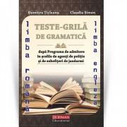 Teste grila de gramatica limbii romane si a limbii engleze dupa programa de admitere in scolile de agenti de Politie si de subofiteri de jandarmi