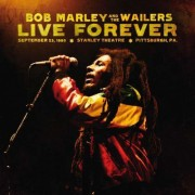 Bob Marley & The Wailers - Live Forever: Stanleythe (0602527470115) (2 CD)