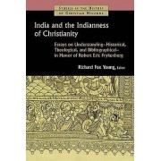 India and the Indianness of Christianity par Sous la direction de Richard Fox Young