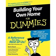 Building Your Own Home for Dummies, Paperback