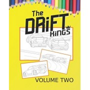 Drift Kings Coloring Book Volume 2: A Drift Car Coloring Book For Kids Of All Ages, Paperback/Nicholas Robus