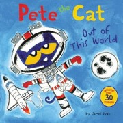 Pete the Cat: Out of This World, Paperback