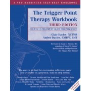 The Trigger Point Therapy Workbook: Your Self-Treatment Guide for Pain Relief, Paperback