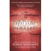 Zodiac Unmasked: The Identity of America's Most Elusive Serial Killers Revealed, Paperback
