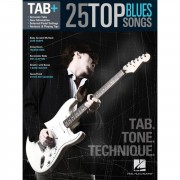 Hal Leonard Tab+: 25 Top Blues Songs – Tab. Tone. Technique.