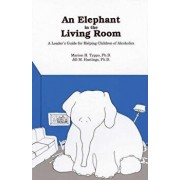 An Elephant in the Living Room Leader's Guide: A Leader's Guide for Helping Children of Alcoholics, Paperback/Marion H. Typpo
