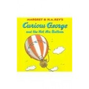 Curious George and the Hot Air Balloon, Hardcover/Margret Rey