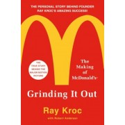 Grinding It Out: The Making of McDonald's, Paperback