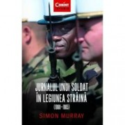 Jurnalul unui soldat in Legiunea Straina 1960-1965