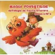 Magia Povestilor Cls 4 Antologie De Texte Literare