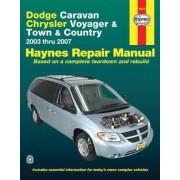 Dodge Caravan Chrysler Voyager & Town & Country: 2003 Thru 2007, Paperback