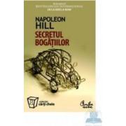 Secretul bogatiilor - Napoleon Hill