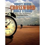 Crossword Bible Studies - Books of the Old Testament: King James Version, Paperback/Christy Bower
