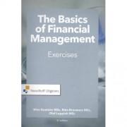 The Basics of financial management-exercises - Wim Koetzier, Rien Brouwers en Olaf Leppink