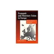 Livro - Economic and Monetary Union in Europe - Moving Beyond Maastricht