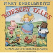 Mary Engelbreit's Nursery Tales: A Treasury of Children's Classics, Hardcover