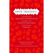 Greek Tragedies, Volume 1: Aeschylus: Agamemnon, Prometheus Bound/Sophocles: Oedipus the King, Antigone/Euripides: Hippolytus, Paperback/Mark Griffith