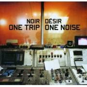 Noir Desir - One Trip/ One Noise (0731455918724) (1 CD)