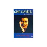 DVD Gino Vannelli Live In Concert I Just Wanna Stop