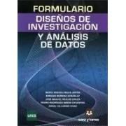 Mª Araceli Maciá, Enrique Moreno, José Manuel Reales Y Pedro Rodríguez-Miñón Formulario de diseños de investigación y analisis de datos