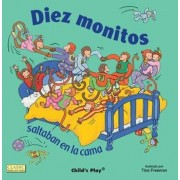 Diez Monitos Saltaban en la Cama = Ten Little Monkeys Jumping on the Bed/Tina Freeman