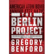 The Berlin Project, Paperback/Gregory Benford