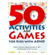 50 Activities and Games for Kids with ADHD (Quinn Patricia O. MD)(Paperback) (9781591474838)